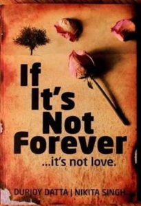 Free Download If Its Not Forever Novel PDF