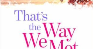 Free Download Thats the way we met Novel Pdf
