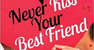 Free Download Never Kiss Your Best Friend Novel Pdf