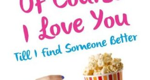 Free Download Of Course I Love You Till I Find Someone Better Novel Pdf