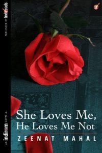Free Download She Loves Me He Loves Me Not Novel Pdf