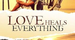 Free Download Love Heals Everything Novel Pdf